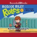 Never Swipe a Bully's Bear, Katherine Applegate