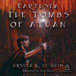 The Tombs of Atuan, Ursula K. Le Guin