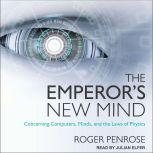 The Emperor's New Mind Concerning Computers, Minds, and the Laws of Physics, Roger Penrose