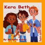 Kera Beth Kera Beth, Michelle Garey