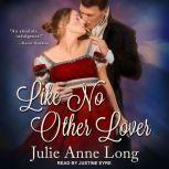 Like No Other Lover, Julie Anne Long