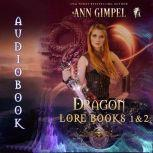 Dragon Lore, Books 1&2 Highland Fantasy Romance, Ann Gimpel