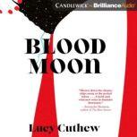 Blood Moon, Lucy Cuthew