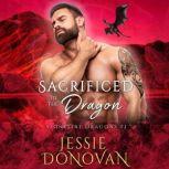 Sacrificed to the Dragon, Jessie Donovan
