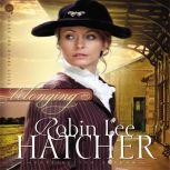 Belonging, Robin Lee Hatcher