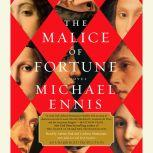 The Malice of Fortune, Michael Ennis