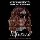 Influence, Sara Shepard