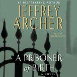 A Prisoner of Birth, Jeffrey Archer