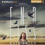 Endless, Kate Brian