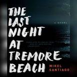 The Last Night at Tremore Beach, Mikel Santiago