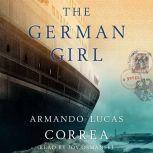The German Girl, Armando Lucas Correa