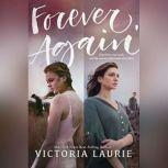 Forever, Again, Victoria Laurie