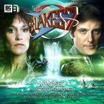 Blake's 7 - The Classic Adventures - Mindset, Jacqueline Rayner