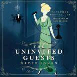 The Uninvited Guests, Sadie Jones