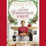 An Amish Christmas Bakery Four Stories, Amy Clipston
