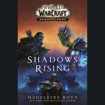 Shadows Rising (World of Warcraft: Shadowlands), Madeleine Roux