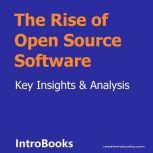 The Rise of Open Source Software, Introbooks Team