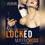 Locked, Maya Cross
