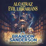 Alcatraz vs. the Evil Librarians, Brandon Sanderson