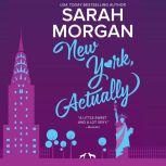 New York, Actually From Manhattan with Love #4, Sarah Morgan