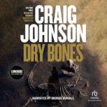 Dry Bones A Walt Longmire Mystery, Craig Johnson