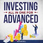 Investing All in One for Advanced, Nathan Bell