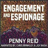 Engagement and Espionage, Penny Reid
