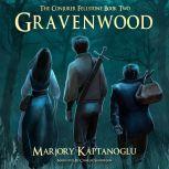 Gravenwood The Conjurer Fellstone Book Two, Marjory Kaptanoglu