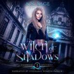 Witch of Shadows, A.N. Sage