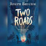 Two Roads, Joseph Bruchac