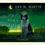 A Dog's Life, Ann M. Martin
