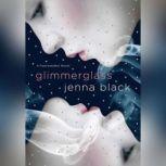 Glimmerglass, Jenna Black