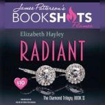 Radiant The Diamond Trilogy, Book II, Elizabeth Hayley