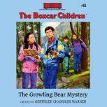 The Growling Bear Mystery, Gertrude Chandler Warner