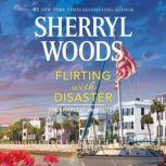 Flirting with Disaster, Sherryl Woods