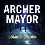 Bomber's Moon A Joe Gunther Novel, Archer Mayor