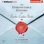 The Disreputable History of Frankie Landau-Banks, E. Lockhart