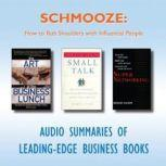 Schmooze How to Rub Shoulders with Influential People, Various Authors