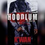 Hoodlum 2 The Good Son, Kwan