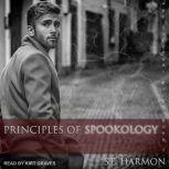 Principles of Spookology, S.E. Harmon