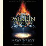 The Paladin Prophecy Book 1, Mark Frost