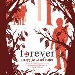 Forever, Maggie Stiefvater
