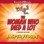 The Woman Who Died a Lot A Thursday Next Novel, Jasper Fforde