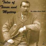 Tales of Terror and Mystery, Sir Arthur Conan Doyle