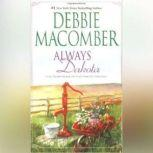 Always Dakota (The Dakota Series, #3), Debbie Macomber