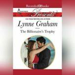 The Billionaire's Trophy, Lynne Graham