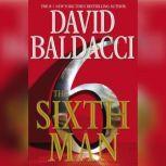 The Sixth Man, David Baldacci