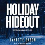 Holiday Hideout, Lynette Eason