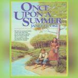 Once Upon a Summer, Janette Oke