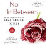 No In Between, Lisa Renee Jones